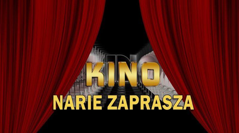 """Kino """"Narie"""" w Morągu zaprasza na seanse filmowe"""
